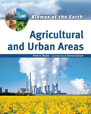 Agricultural and Urban Areas - Moore, Peter D