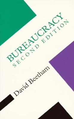 Bureaucracy - Beetham, David, Professor