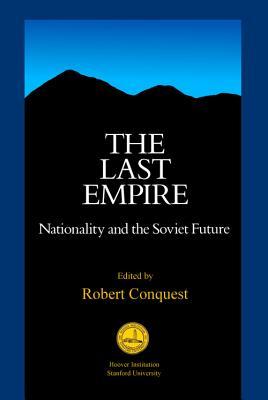 Last Empire - Conquest, Robert (Editor)