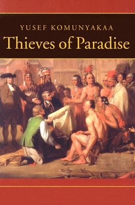 Thieves of Paradise - Komunyakaa, Yusef