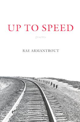 Up to Speed - Armantrout, Rae