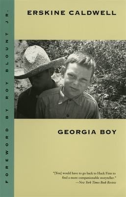 Georgia Boy - Caldwell, Erskine, and Blount, Roy, Jr. (Foreword by)