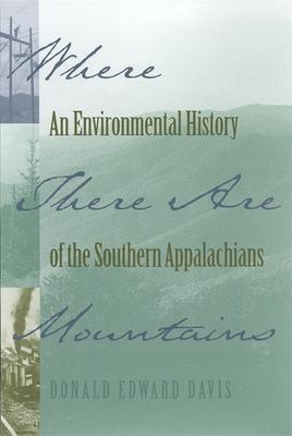 Where There Are Mountains - Davis, Donald Edward