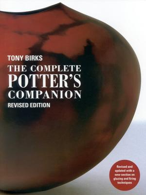 The Complete Potter's Companion - Birks, Tony