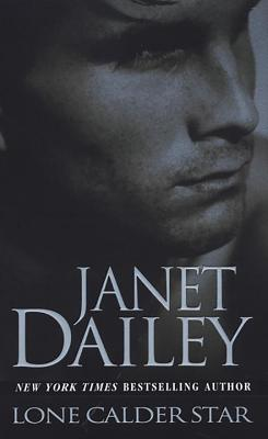 Lone Calder Star - Dailey, Janet