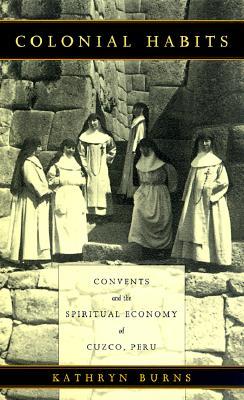 Colonial Habits-PB - Burns, Kathryn, and Kathryn Burns, and Burns