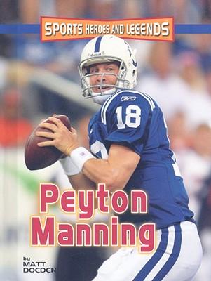 Peyton Manning - Doeden, Matt