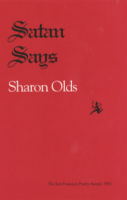 Satan Says - Olds, Sharon