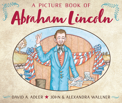 A Picture Book of Abraham Lincoln - Adler, David A