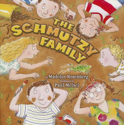The Schmutzy Family - Rosenberg, Madelyn