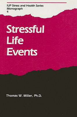 Stressful Life Events - Miller, Thomas W (Editor)