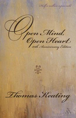 Open Mind, Open Heart: The Contemplative Dimension of the Gospel - Keating, Thomas, Ocso