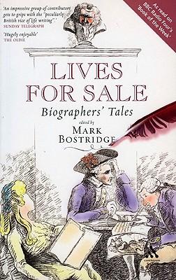 Lives for Sale: Biographers' Tales - Bostridge, Mark (Editor)