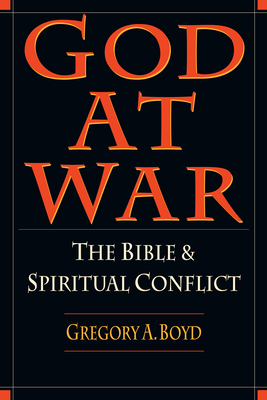 God at War: The Bible & Spiritual Conflict - Boyd, Gregory A