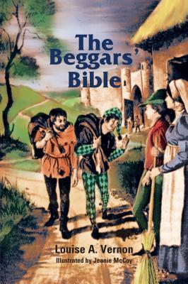 The Beggars' Bible - Vernon, Louise A