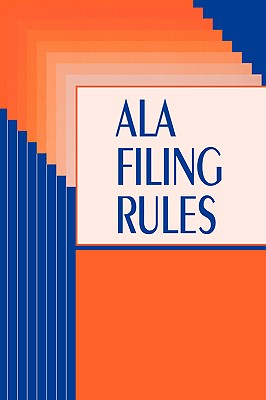 ALA Filing Rules - American Library Association (Compiled by), and Rtsd Filing Committee, and Filing Committee, Committee (Compiled by)