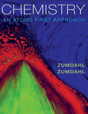 Chemistry: An Atoms First Approach - Zumdahl, Steven S, and Zumdahl, Susan A