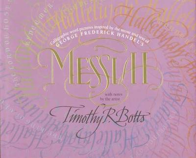 Messiah - Botts, Timothy R