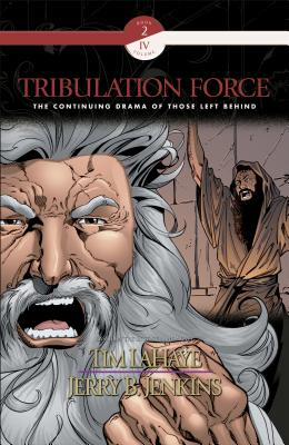 Tribulation Force Graphic Novel: The Continuing Drama of Those Left Behind - LaHaye, Tim, Dr., and Jenkins, Jerry B, and Augustyn, Brian