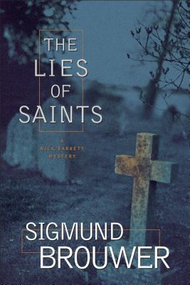 The Lies of Saints - Brouwer, Sigmund