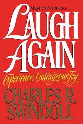 Laugh Again - Swindoll, Charles R, Dr.