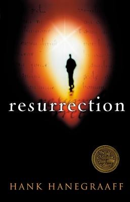 Resurrection: The Capstone in the Arch of Christianity - Hanegraaff, Hank, and Thomas Nelson Publishers