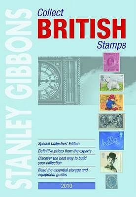 Collect British Stamps 2010 - Gibbons, Stanley