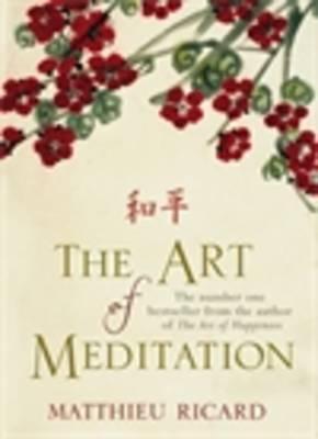 The Art of Meditation - Ricard, Matthieu
