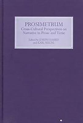 Prosimetrum: Crosscultural Perspectives on Narrative in Prose and Verse - Reichl, Karl (Contributions by), and Harris, Joseph (Contributions by), and Cana, Proinsias Mac (Contributions by)