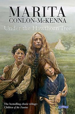 Under the Hawthorn Tree - Conlon-McKenna, Marita