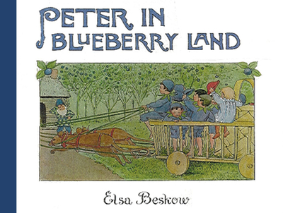 Peter in Blueberry Land - Beskow, Elsa