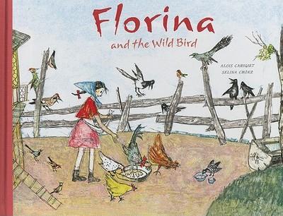 Florina and the Wild Bird - Chonz, Selina