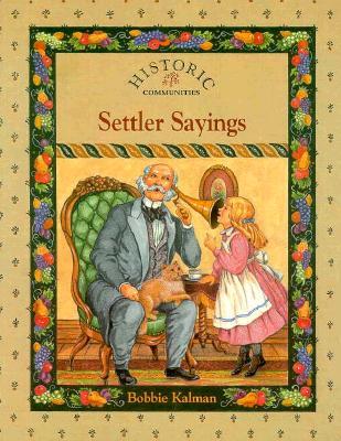 Settler Sayings - Kalman, Bobbie