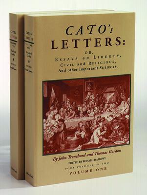 Cato's Letters 2 Vol CL Set - Trenchard, John, and Gordon, Thomas, Dr., and Hamowy, Ronald, Professor (Editor)