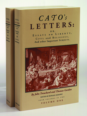 Cato's Letters 2 Vol PB Set - Trenchard, John, and Gordon, Thomas, Dr., and Hamowy, Ronald (Editor)