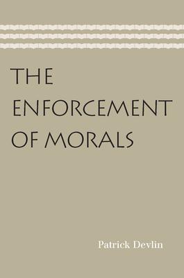 Enforcement of Morals - Devlin, Patrick