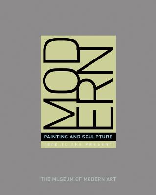 Modern Painting and Sculpture: 1880 to the Present at the Museum of Modern Art -