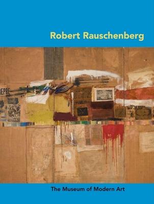 Robert Rauschenberg - Lanchner, Carolyn (Text by)