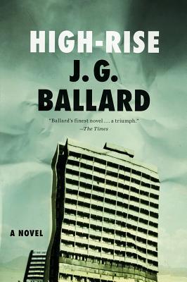 High-Rise - Ballard, J G