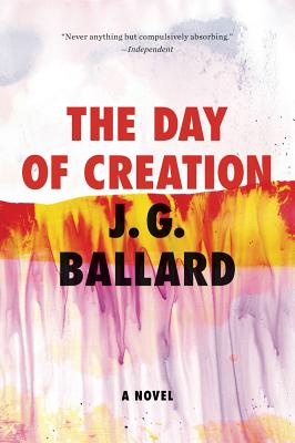The Day of Creation - Ballard, J G