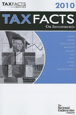 Tax Facts on Investments - Miner, Deborah A (Editor), and Wagner, William J, J.D., LL.M., CLU (Editor), and King, Sonya E (Editor)