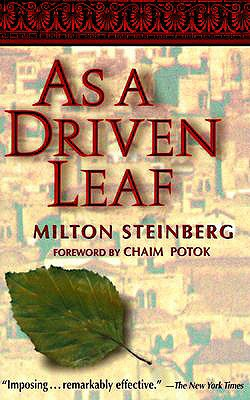 As a Driven Leaf - Steinberg, Milton, and Potok, Chaim (Foreword by)