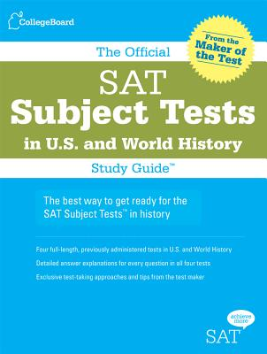 The Official SAT Subject Tests in U.S. History and World History - Beaber, Lawrence, and Borysewicz, Paul, and Israel, Elaine