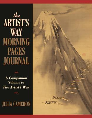 The Artist's Way Morning Pages Journal: A Companion Volume to the Artist's Way - Cameron, Julia