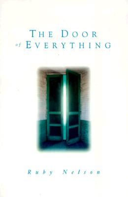 The Door of Everything - Nelson, Ruby