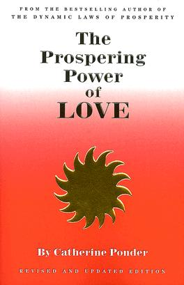 The Prospering Power of Love - Ponder, Catherine