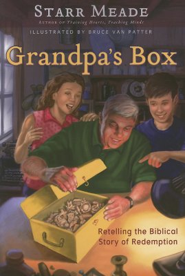 Grandpa's Box: Retelling the Biblical Story of Redemption - Meade, Starr