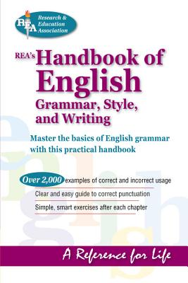 Rea's Handbook of English Grammar, Style, & Writing - Fogiel, M, Dr. (Preface by), and Rea