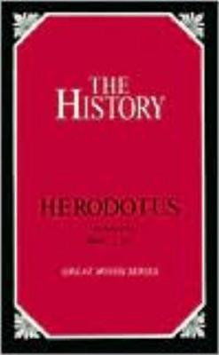 The History - Herodotus, and Cary, Henry Francis (Translated by)