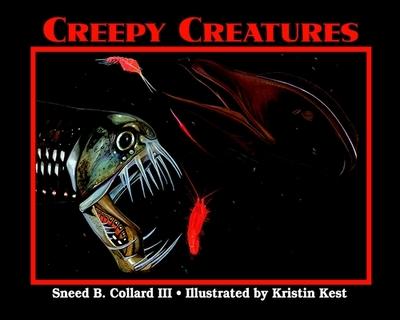 Creepy Creatures - Collard, Sneed B, III